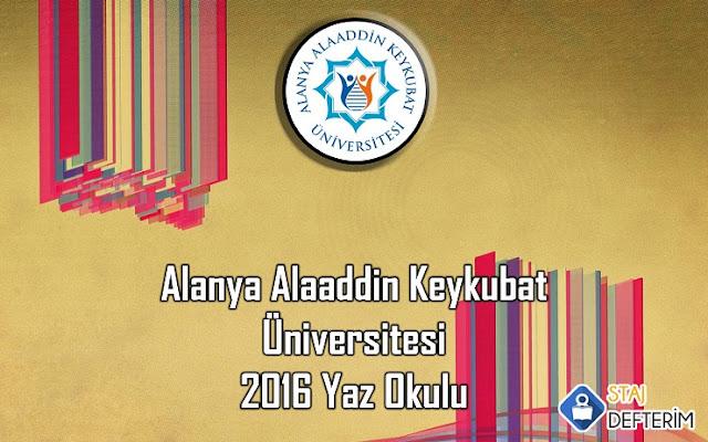 Alanya Alaaddin Keykubat Üniversitesi 2016 Yaz Okulu
