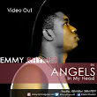 NEW VIDEO: Angels In My Head - EmmyRhymes