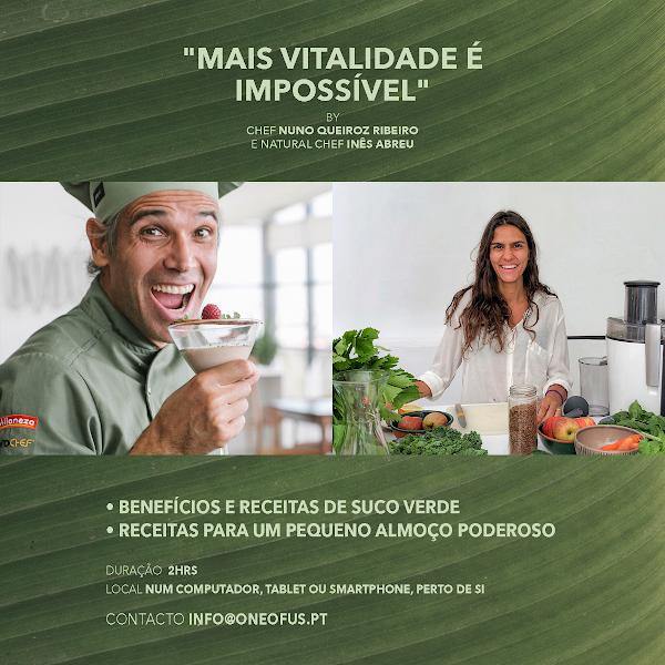 """""""MAIS VITALIDADE É IMPOSSÍVEL"""" - O workshop de Natal do Chef Nuno Queiroz Ribeiro e da Natural Chef Inês Abreu"""