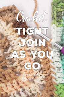 How to Crochet Tight Join As You Go Method TJAYG PLT Join