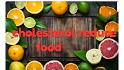 top - 10 food reduce cholesterol level - how to reduce cholesterol by food | stylebuzs