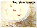 Thinai Sevai Payasam | Kheer
