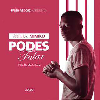 MiMiKo- Podes Falar- Prod by Djuas ( 2020 ) [DOWNLOAD]