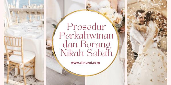 Prosedur Perkahwinan dan Borang Nikah Sabah