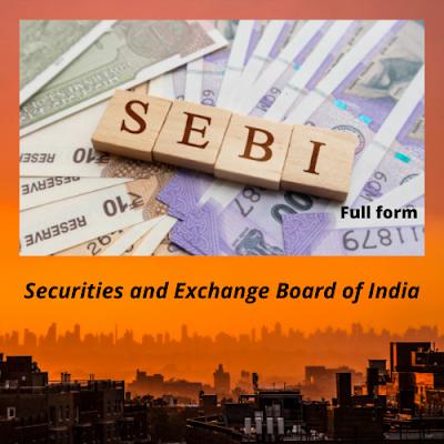 SEBI Full Form In Share Market