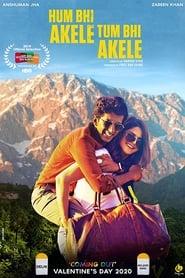 Hum Bhi Akele Tum Bhi Akele (2019) Hindi Full Movie Download 1080p 720p 480p