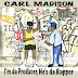 "Producer Carl Madison presents ""I'm Da Producer, He's Da Rapper"" (((AUDIO)))"