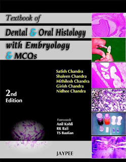 Textbook of Dental and Oral Histology with Embryology and MCQS 2nd Edition