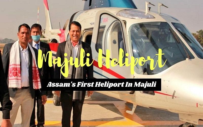 Assam's-First-Heliport-in-Majuli