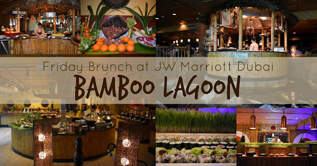 Friday Brunch in Bamboo Lagoon Dubai
