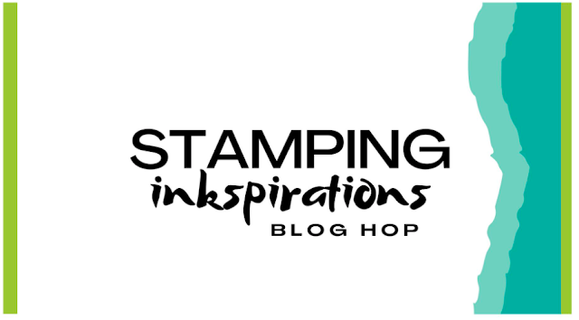 Stamping INKspirations Blog Hop January 2021