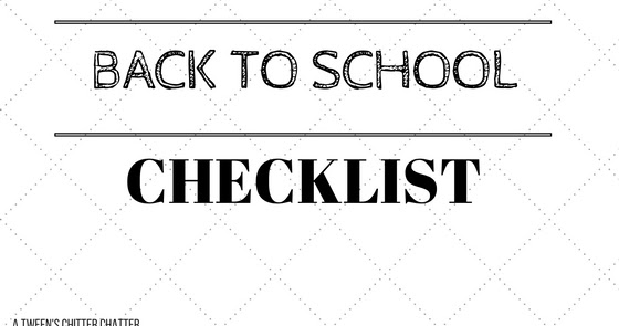 A Tween's Chitter Chatter: Back to School Checklist!