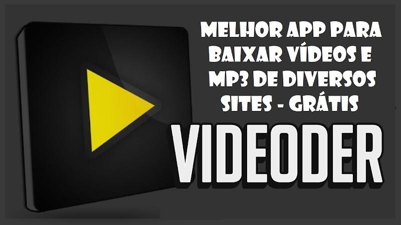 MELHOR APP PARA BAIXAR VÍDEOS NO ANDROID OU PC - DOWNLOAD