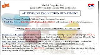 B.Sc/B.Com/BA/Diploma/Inter/ITI/SSC Walk in Interview Drive For Maithri Drugs Pvt. Ltd On 27th January 2021