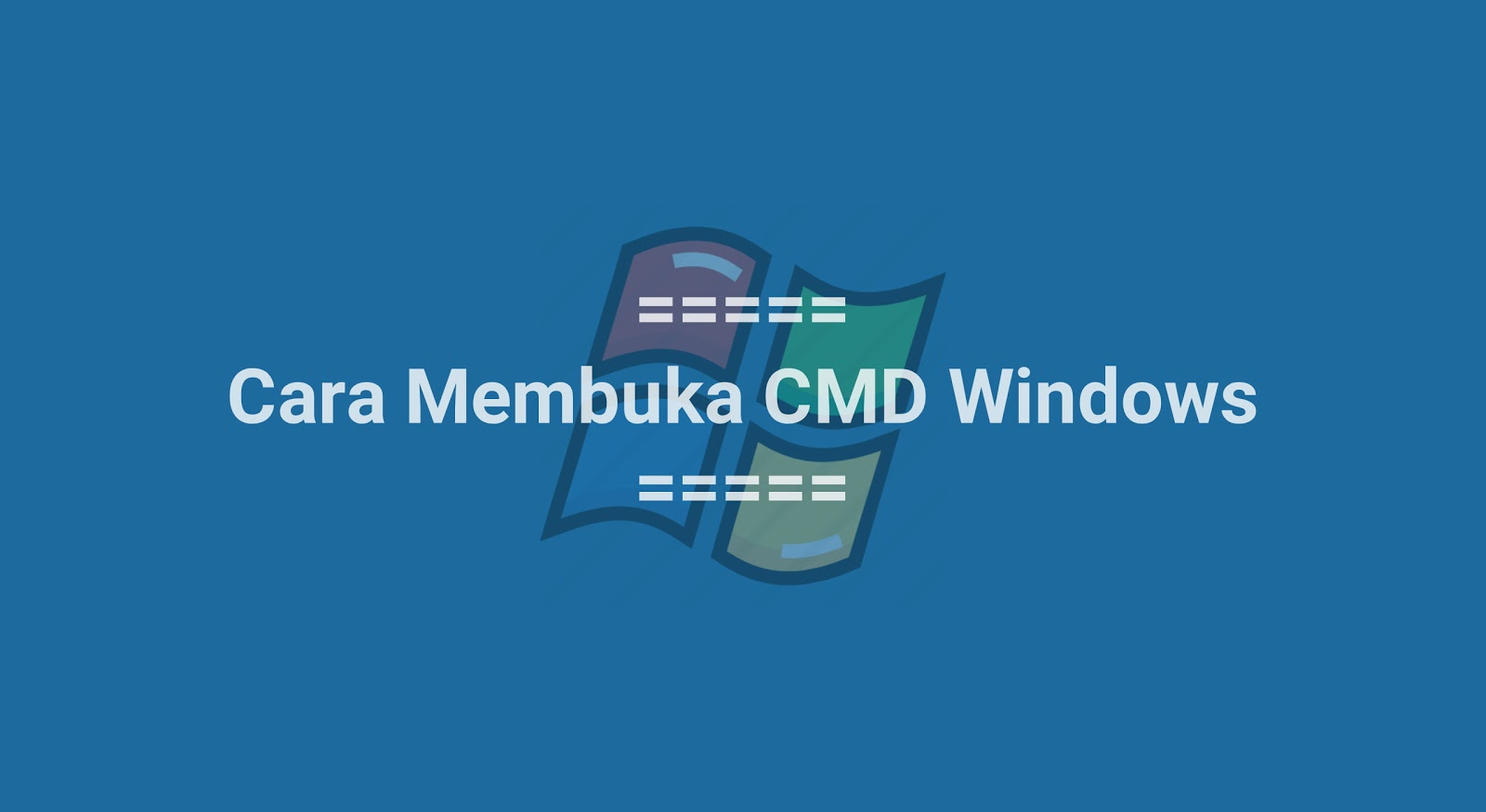 Membuka CMD (Windows 7,8,10)