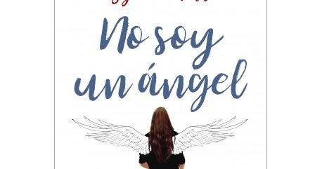 Resultado de imagen de reseña libro no soy un angel oz editorial