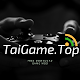 WELCOME TO TAIGAME.TOP [NEW SITE]