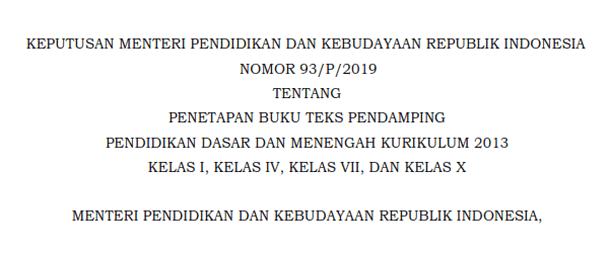 Kepmendikbud Nomor 93/P/2019