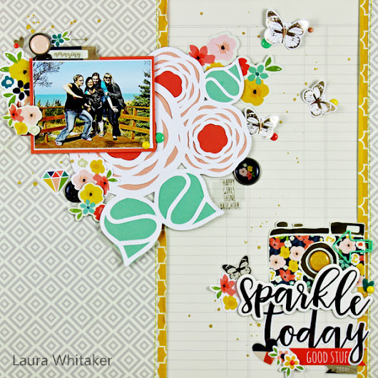 Sparkle Today | Scrap the Girls