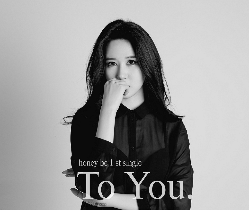 [Single] Honey Be – To You