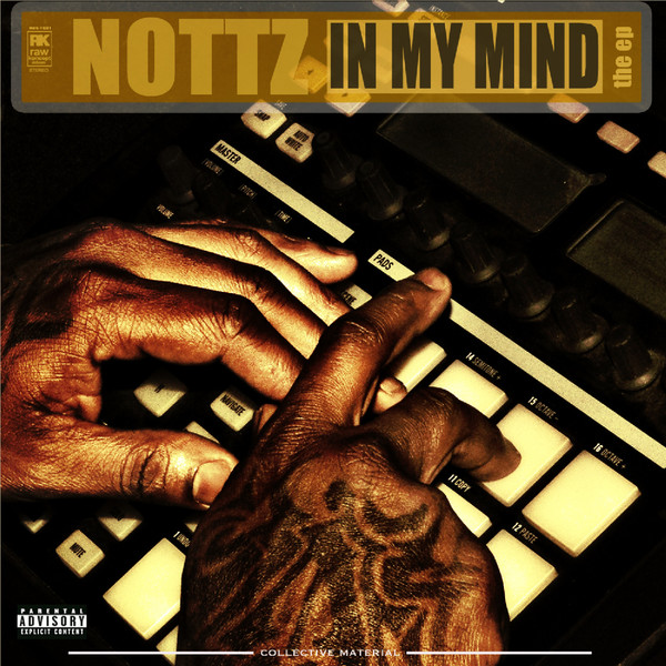 Nottz - In My Mind - The EP  Cover