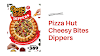 Pizza Hut Cheesy Bites Dippers: Twist, pull, dip, and pop