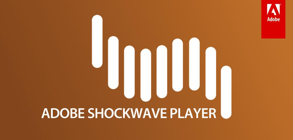 تحميل Adobe Shockwave Player اخر اصدار للكمبيوتر مجاناً