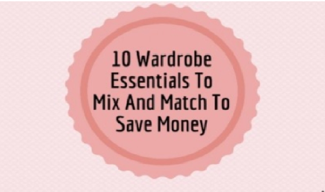 10 Wardrobe Essentials For Shopping on a Budget #Infographic