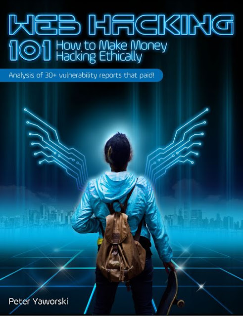 Web hacking 101 How to Earn Money Hacking Ethically