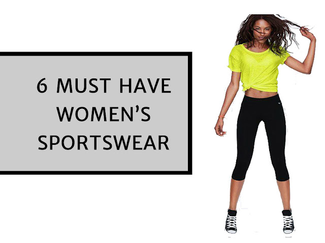 6 Must Have Women's Sportswear