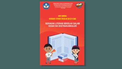 Buku Gerakan Literasi Sekolah (GLS) untuk SMA Dalam Ekstrakurikuler