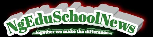 NgEduSchoolNews - Nigeria Latest School News