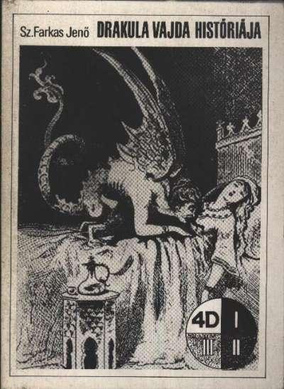Sz. Farkas Jenő - Drakula vajda históriája