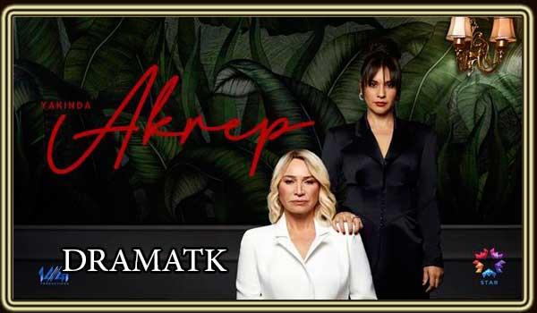 قصة مسلسل العقرب التركي Akrep