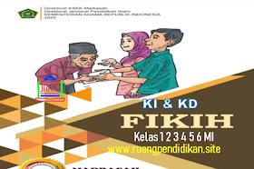 KI KD Fiqih Kelas 1 2 3 4 5 6 MI Sesuai KMA 183 Kurikulum 2013