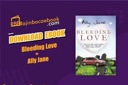 Download Novel Bleeding Love by Ally Jane Pdf