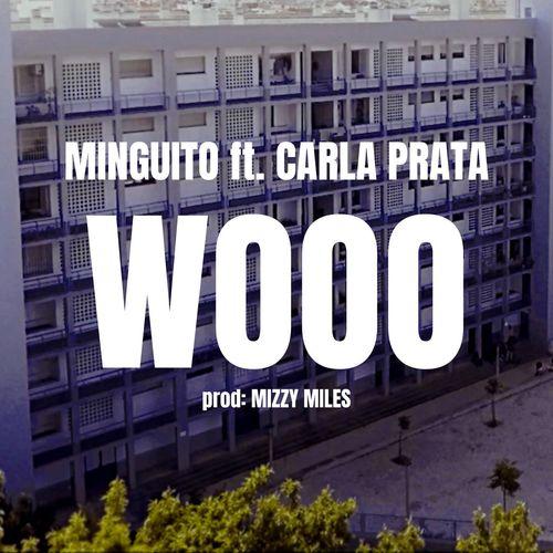 Minguito 283 feat. Carla Prata - WOOO