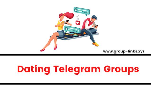 Dating Telegram Groups | Dating Telegram Channels