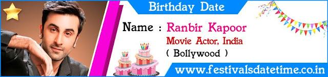 Ranbir Kapoor Birthday Date