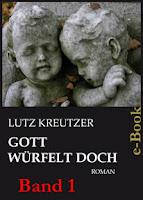 http://leseglueck.blogspot.de/2013/01/gott-wurfelt-doch-band-1.html