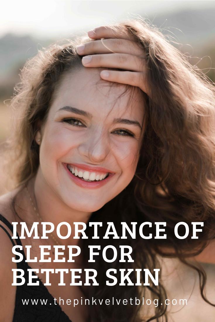 Importance Of Sleep For Better Skin