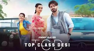 Top Class Desi Lyrics - Jimmy Kaler x Gurlez Akhtar
