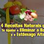 4 Receitas Naturais Que Vão Te Ajudar a Eliminar a Barriga e o Estômago Alto