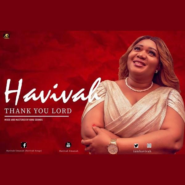Audio: Havivah –Thank You Lord