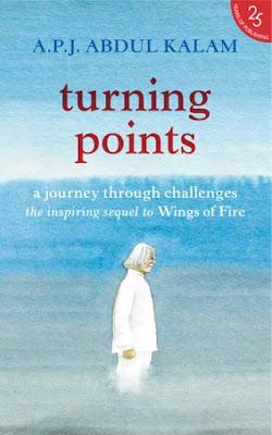 Turning Points - A Journey Through Challenges by APJ Abdul Kalam