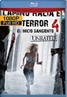 Camino Hacia El Terror 4: Inicio Sangriento [2011]  [1080p BRrip] [Latino-Inglés] [GoogleDrive] RafagaHD