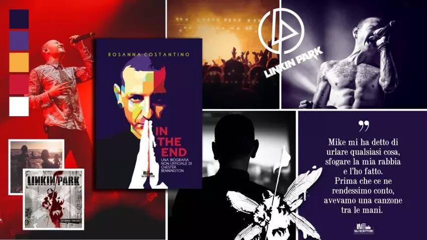 In the end: una biografia non ufficiale di Chester Bennington, di Rosanna Costantino