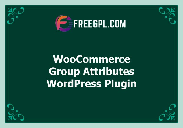 WooCommerce Group Attributes Free Download