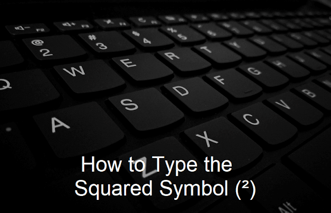How to Type the Squared Symbol (²) on Your Computer or Smartphone