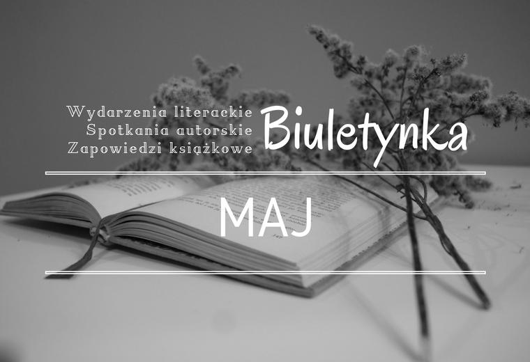BIULETYNKA | MAJ 2016